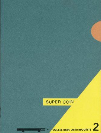 Super coin
