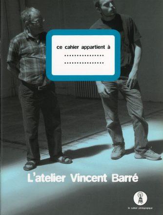 L'atelier Vincent Barré