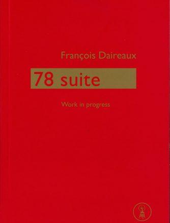 François Daireaux, 78 suite