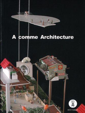 A comme Architecture