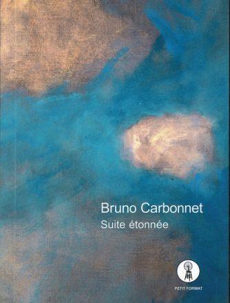 Bruno Carbonnet, Suite étonnée