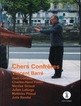 Vincent Barré, Chers confrères