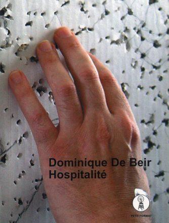 Dominique de Beir, Hospitalité