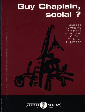 Guy Chaplain, Social ?