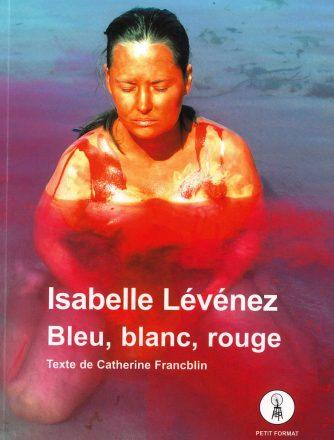 Isabelle Lévénez, Bleu, blanc, rouge