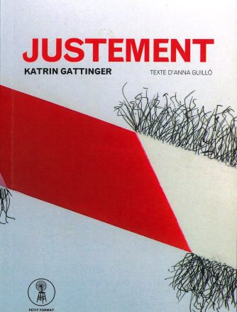 Katrin Gattinger, JUSTEMENT