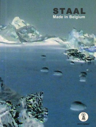 Staal, Made in Belgium